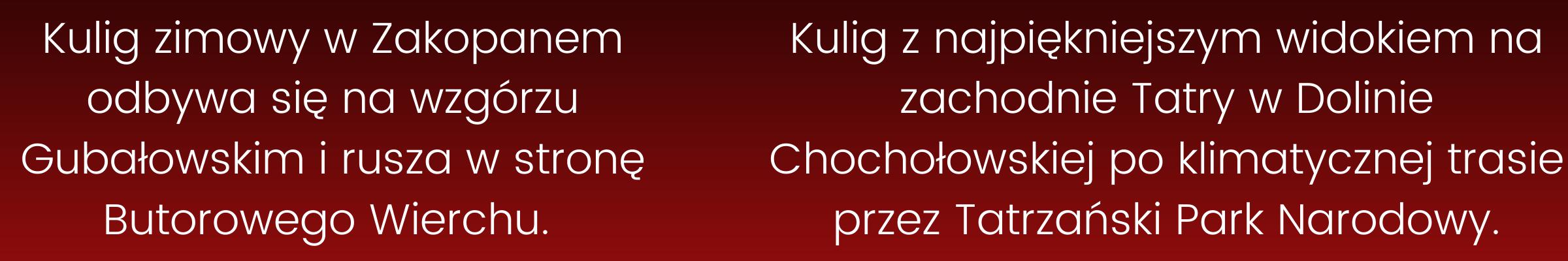 Kulig - Gubałówka i Dolina Chochołowska